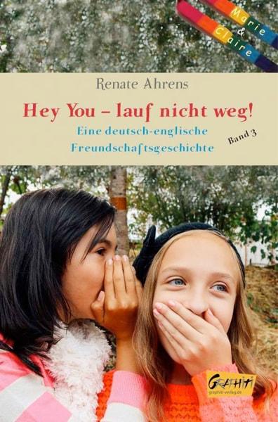 Renate Ahrens - Hey You - lauf nicht weg