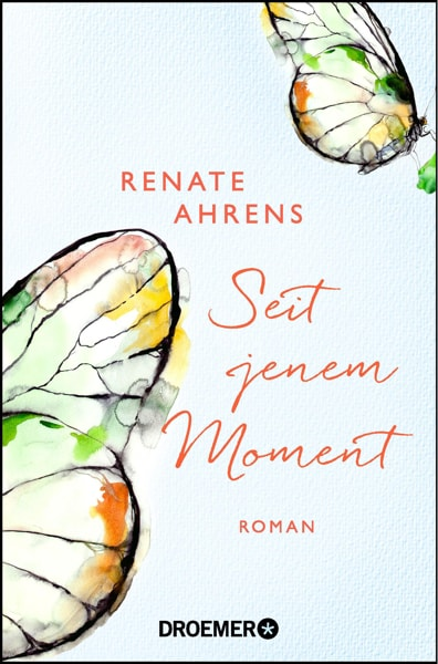 Renate Ahrens - Seit jenem Moment