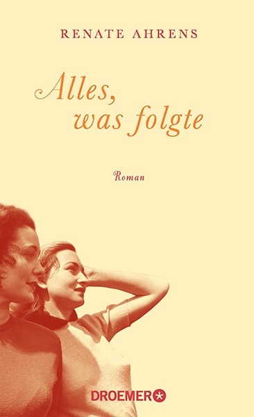 Renate-Ahrens-Alles-was-folgte-2